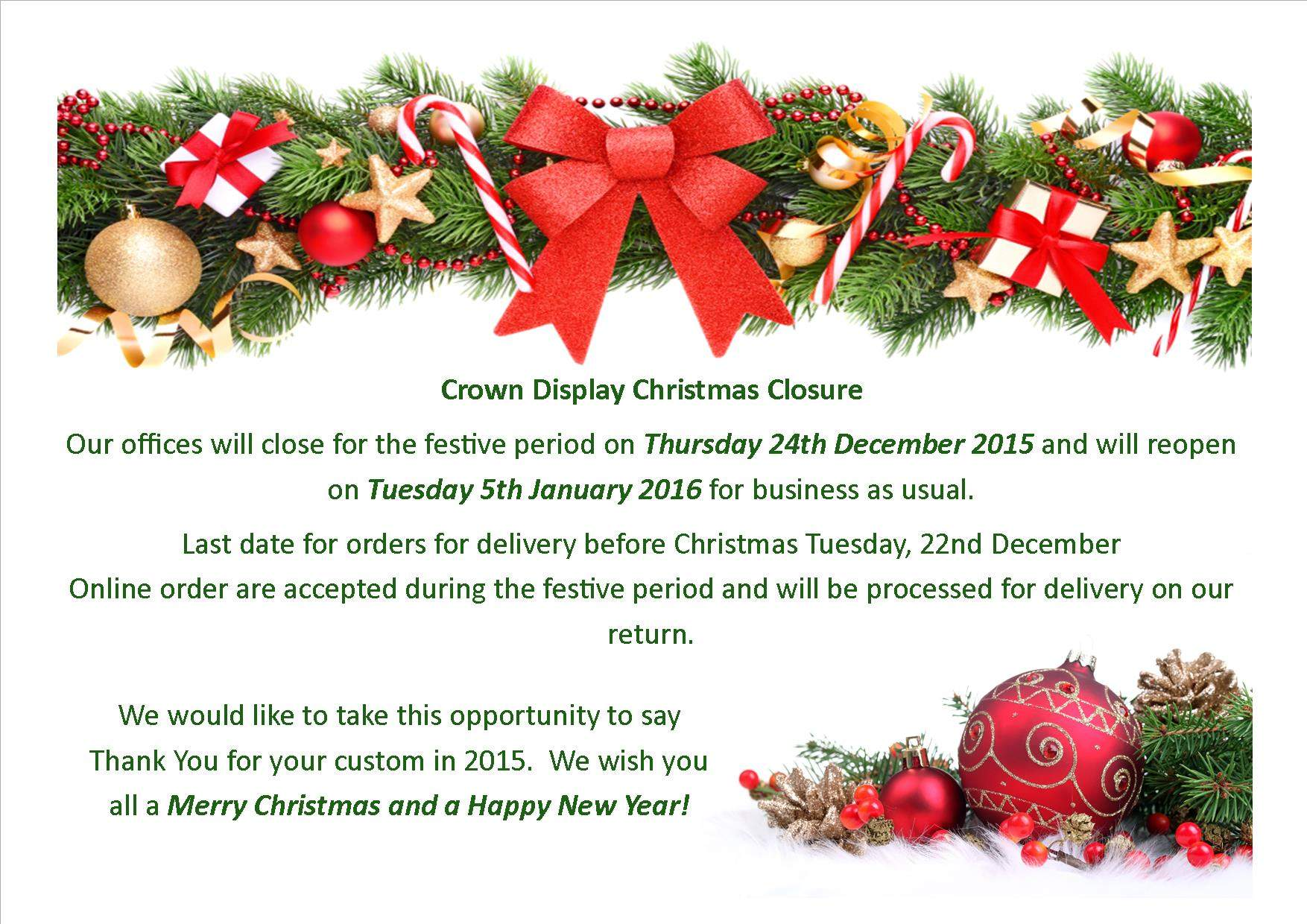 Christmas opening hours 2015 our blog the latest news from crown xmas closure cp kristyandbryce Gallery